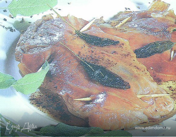Сальтимбокка(жареная телятина с ветчиной и шалфеем)