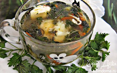 Рецепт Летний супчик из крапивы с яйцом-пашот
