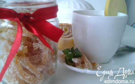 Рецепт Имбирные цукаты с мятой и лимоном