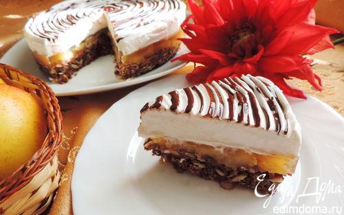 Рецепт Грушевый торт без выпечки