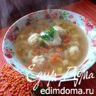 Суп с красной чечевицей и куриными фрикадельками