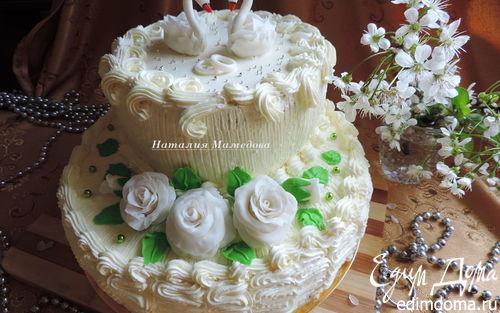 """Рецепт Свадебный двухъярусный торт """"Лебединая верность"""""""