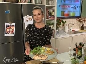 Жареная семга с картофельными дольками и салатом от Юлии Высоцкой   #сладкоесолёное №134
