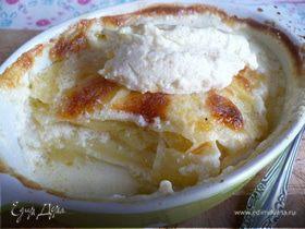 """Наивкуснейший картофельный гратен (""""Дофинуа"""")"""
